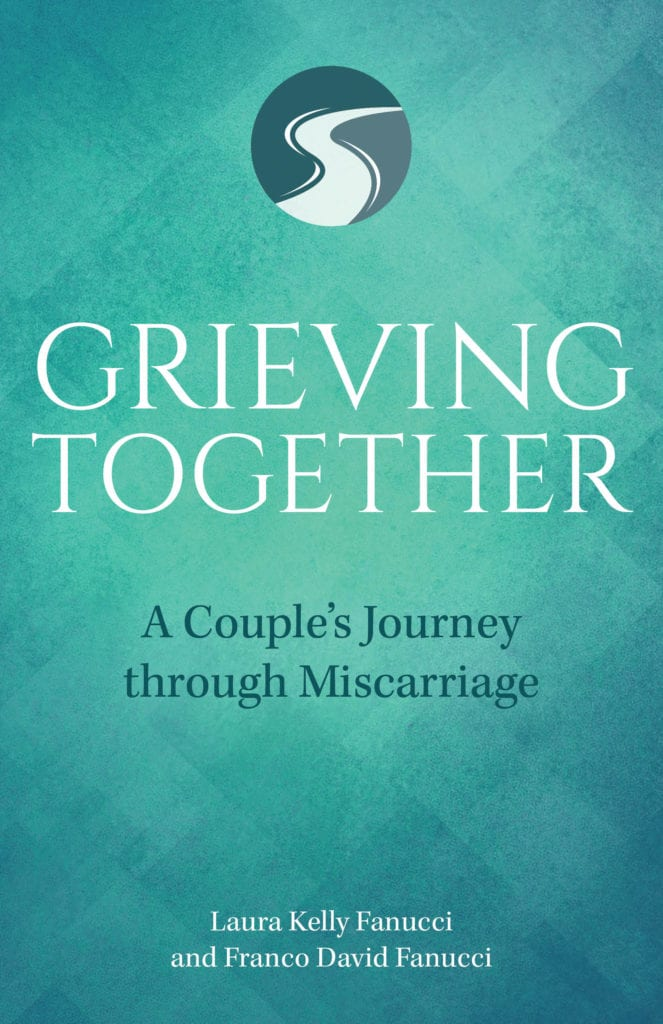 Grieving Together by Laura Kelly Fanucci & Franco David Fanucci