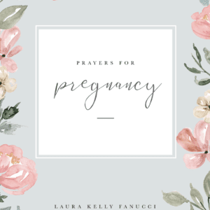 ebook | Prayers for Pregnancy | Laura Kelly Fanucci