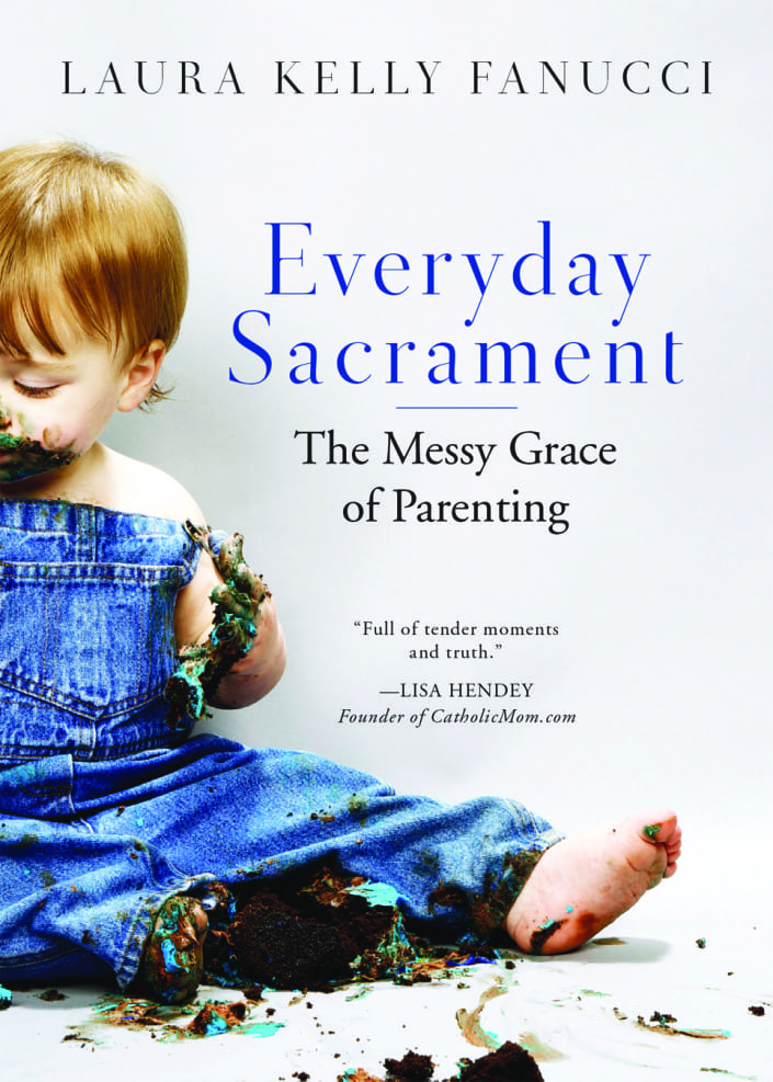 Everyday Sacrament by Laura Kelly Fanucci